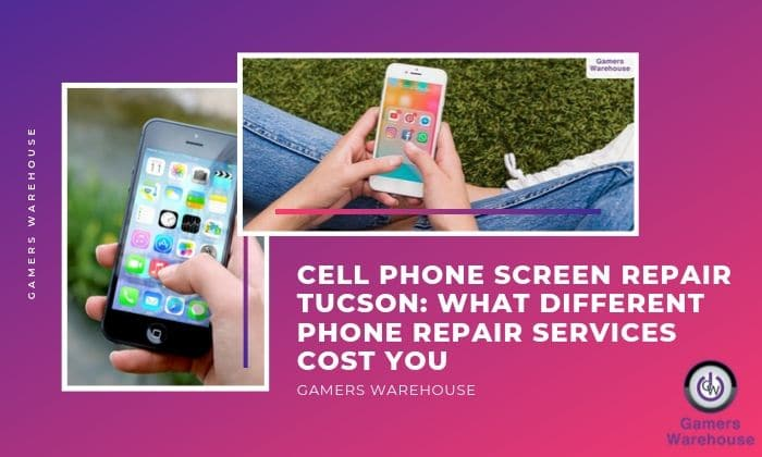 Cell Phone Screen Repair Tucson  What Different Phone Repair Services Cost You