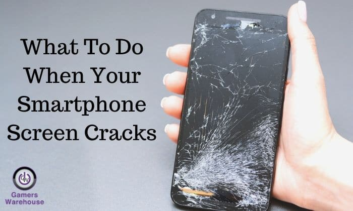 What To Do When Your Smartphone Screen Cracks